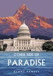 "Author Kenny Pandey's New Book ""Other Side of Paradise"" is An Enchanting Story about a Nepali Man whose Life is Forever Changed After an Encounter with an American Woman"