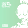 "Out Now: FATUM featuring Angel Taylor, ""On My Own"" (Armind)"