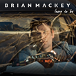 "Brian Mackey ""Learn To Be"""