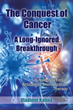 Vladimir Kalina Documents Historical Disregard of Breakthroughs in Cancer Therapy in New Book