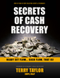 Secrets of Cash Recovery