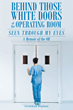 "Corinthian Oliphant's New Book ""Behind Those White Doors of the Operating Room—Seen through My Eyes"" is a Peek Behind the Doors into What Really Happens in the OR"