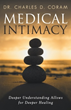 Dr. Charles D. Coram Discusses All About 'Medical Intimacy'