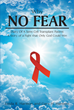 "Authors Linda R. Harmon And Gary H. Harmon's Newly Released ""Why No Fear"" Is An Inspirational Story Of A Terminal Cancer Diagnosis And The Victory Provided By God"