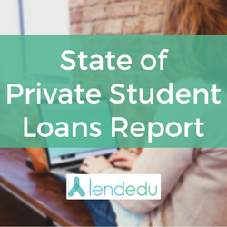 The State of Private Student Loans Report