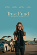"Coming-Of-Age Drama ""Trust Fund"" Starring Jessica Rothe of ""La La Land"" Available Now on DVD and HD Digital"