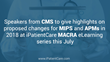 Speakers from CMS to give highlights on proposed changes for MIPS and APMs in 2018 at iPatientCare MACRA eLearning series this July