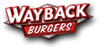 Wayback Burgers Announces Rapid Domestic and International Franchise Growth in 2017