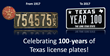 Texas License Plates Celebrate 100 Years