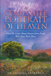 "Dr. Jacques LaFrance's New Release ""A Composite Portrait of Heaven: What We Learn About Heaven from People Who Have Been There"" Is a Glimpse of What Heaven Appears to Be"