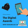 The Digital Awards Submission Deadline is Extended through Friday, July 28; Digital Firms and Communicators Should Enter Their Top Campaigns for Recognition in November 2