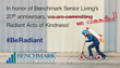 Associates of Benchmark Senior Living committed 1,204 Radiant Acts of Kindness in June in the neighborhoods where its 54 communities are located.