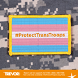 Trevor Project Responds to Trump Tweet Banning Transgender Servicemembers: Wrong and Unpatriotic
