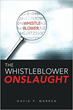 Author David P. Warren Invites Readers To Experience 'The Whistleblower Onslaught'