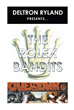 "Deltron Ryland's New Book ""The Rolex Bandits"" is Gritty and Determined Tale of Two Men, Down and Out, Looking for the Next Big Score, and How They Get in Over Their Heads"