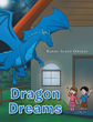 "Author Randy Scott Owsley's new book ""Dragon Dreams"" is a fantastical tale of dragons and unicorns set in a time before humans populated the Earth."