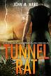 Tunnel Rat, Suspense/Thriller novel by John M. Ward