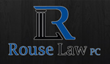 Rouse Law PC