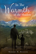 "Author Robert N. Ruesch's Newly Released ""In The Warmth Of The Shadow"" Is a Joyful Look into a Community That Formed Around the YMCA of the Rockies"