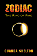 "Author Quanda Shelton's newly released ""Zodiac: The Ring of Fire"" is an Enlightening Look into the Zodiac and its Connection to God"
