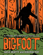 A Children's Guide to Discovering Bigfoot