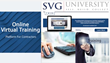 SVG University Virtual Training Platform www.SVGUniversity.com