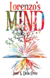 """One Man Changes his Life After Fearing a Mental Breakdown in New Novel, """"Lorenzo's Mind"""""""