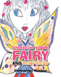 "Cermalean Kimber's New Book ""Starlight Little Fairy and Her Friend"" Is a Sparkling Work of Mystical Fantasy for Young Readers"