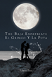 """Author Edwin Paul's New Book """"The Baja Expatriate: El Gringo Y La Puta"""" Is Passionate Love Story Between a Burned-Out American Lawyer and a Mexican Lady of the Night"""