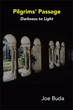 Joe Buda Releases 'Pilgrims Passage: Darkness to Light'