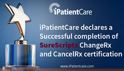 iPatientCare EHR v2014-2.0 receives Surescripts Certification for ChangeRx and CancelRx