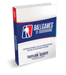 Cornell Graduate, Taylor Scott, Launches Highly Acclaimed New Book, Ballgames To Boardrooms: Leadership, Business & Life Lessons From Our Coaches We Never Knew We Needed