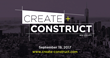 CREATE+CONSTRUCT Symposium Returns to New York City Focusing on Adaptive Reuse and Rehabilitation Projects