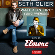 "GRAMMY-Nominated Seth Glier Releases Anti-Fracking Song ""Water On Fire"""