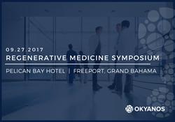 Okyanos Regenerative Medicine Symposium 2017