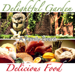 Delightful Garden - Delicious Food: A Family Event