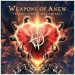 "Weapons of Anew to Release ""The Collision of Love and Hate"" and Embark on North American Tour With Tesla"