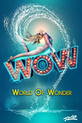 "Prepare to be transported into a world of water, wonder and fantasy as ""WOW,"" the internationally-acclaimed production, will make a splash at Rio All-Suite Hotel & Casino in Las Vegas."