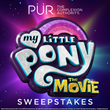 PUR's Limited Edition My Little Pony: The Movie Collection Launches with the Brand's Most Rewarding Sweepstakes Ever