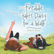 'Freddie takes Daisy for a Walk' is set for new marketing campaign