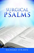 Xulon Press Announces New Book Encouraging Readers to Turn to Psalms Not Only During Crisis but on a Regular Basis