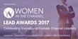 Women in the Channel Seeks Nominations for Exceptional Female Tech Channel Leaders with Inaugural LEAD Award
