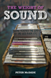 'The Weight of Sound' by Peter McDade