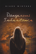 "Author Diane Winters' Newly Released ""Dangerous Inheritance"" Is a Mystery About Saving the Family Farm and Neighbors Helping Neighbors"