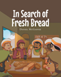 "Daniel McGaffee's newly released ""In Search of Fresh Bread"" is an inspirational children's story expressing the need for the Word of God to be spread throughout the land."