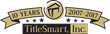 TitleSmart, Inc. is also celebrating its Ten Year Anniversary this year.