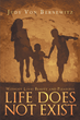 """Author Judy Von Bernewitz's newly released """"Without Love's Beauty and Pleasures Life Does Not Exist"""" is an emotional story of children born into poverty and abuse."""