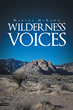 "Author Martha McKown's Newly Released ""Wilderness Voices"" Is a Collection of Poetry Inspired by Events, People, and Natural Phenomenon from Around the World"