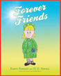 "Karol Barkley and D. G. Smeall's newly released ""Forever Friends"" is a children's book about a young girl dealing with grief and change through personal faith in God."