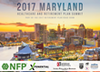 2017 Maryland Healthcare & Retirement Plan Summit Gathers Employers and Industry Experts to Discuss Healthcare, 401(k) and 403(b) Best Practices
